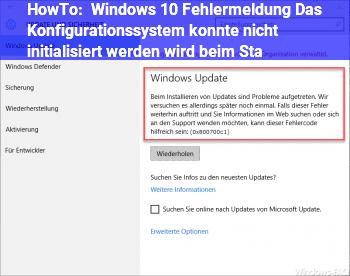 """HowTo Windows 10: Fehlermeldung """"Das Konfigurationssystem konnte nicht initialisiert werden"""" wird beim Sta"""