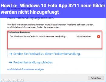 HowTo Windows 10 Foto App – neue Bilder werden nicht hinzugefügt
