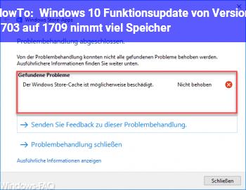 HowTo Windows 10 Funktionsupdate von Version 1703 auf 1709 nimmt viel Speicher