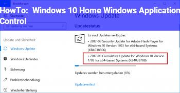 HowTo Windows 10 Home Windows Application Control