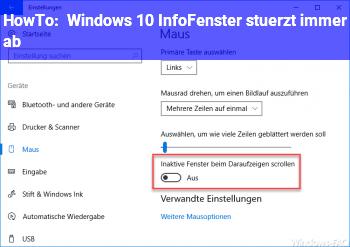 HowTo Windows 10 InfoFenster stürzt immer ab