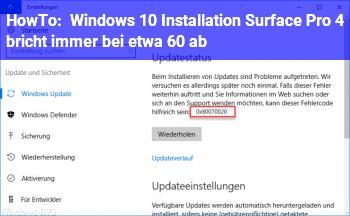 HowTo Windows 10 Installation (Surface Pro 4) bricht immer bei etwa 60% ab.