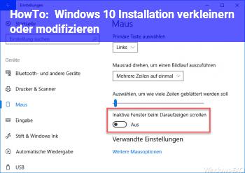 HowTo Windows 10 Installation verkleinern oder modifizieren