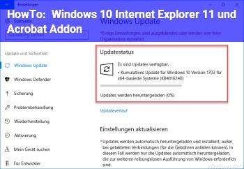 HowTo Windows 10 Internet Explorer 11 und Acrobat Addon