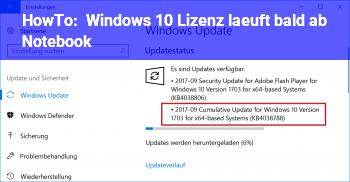 HowTo Windows 10 Lizenz läuft bald ab (Notebook)