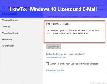 HowTo Windows 10 Lizenz und E-Mail?