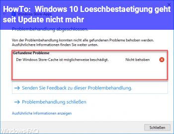 HowTo Windows 10 Löschbestätigung geht seit Update nicht mehr