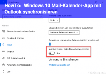 HowTo Windows 10 Mail-/Kalender-App mit Outlook synchronisieren