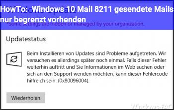 HowTo Windows 10 Mail – gesendete Mails nur begrenzt vorhenden