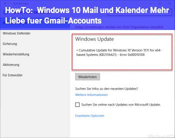 HowTo Windows 10 Mail und Kalender: Mehr Liebe für Gmail-Accounts