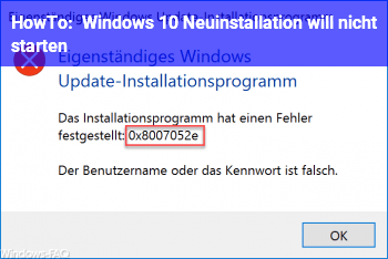 HowTo Windows 10 Neuinstallation will nicht starten