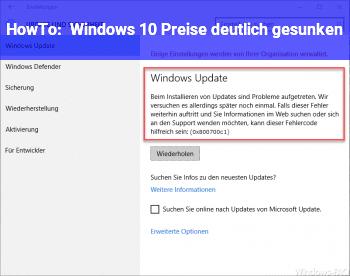 HowTo Windows 10 Preise deutlich gesunken !