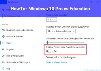 HowTo Windows 10 Pro vs Education