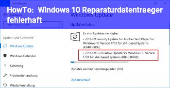 HowTo Windows 10 Reparaturdatenträger fehlerhaft?