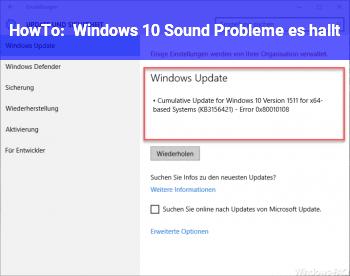 HowTo Windows 10 Sound Probleme es hallt!