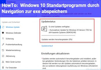 HowTo Windows 10 Standartprogramm durch Navigation zur .exe abspeichern