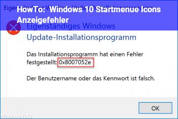 HowTo Windows 10 Startmenü Icons Anzeigefehler