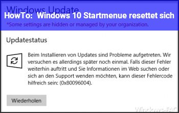 HowTo Windows 10 Startmenü resettet sich