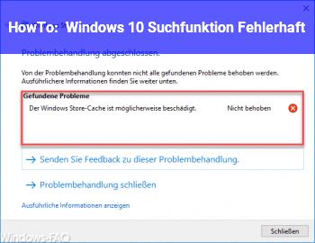 HowTo Windows 10 Suchfunktion Fehlerhaft.