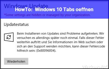 HowTo Windows 10 Tabs öffnen