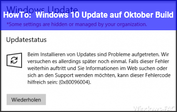 HowTo Windows 10 Update auf Oktober Build