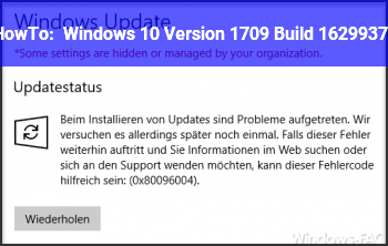 HowTo Windows 10 Version 1709 (Build 16299.371)