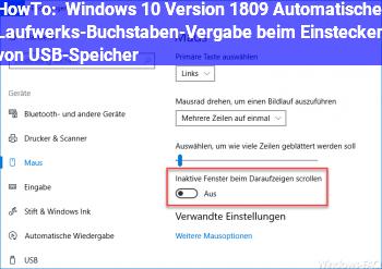 HowTo Windows 10, Version 1809, Automatische Laufwerks-Buchstaben-Vergabe beim Einstecken von USB-Speicher
