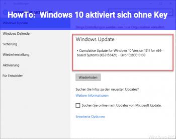 HowTo Windows 10 aktiviert sich ohne Key