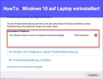 HowTo Windows 10 auf Laptop vorinstalliert