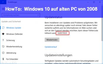 HowTo Windows 10 auf alten PC von 2008?