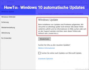 """HowTo Windows 10 """"automatische"""" Updates"""