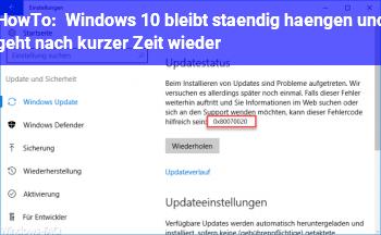 HowTo Windows 10 bleibt ständig hängen und geht nach kurzer Zeit wieder