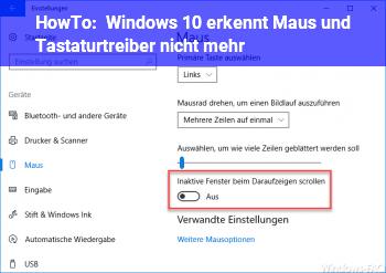 HowTo Windows 10 erkennt Maus und Tastaturtreiber nicht mehr