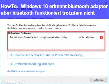 HowTo Windows 10 erkennt bluetooth adapter aber bluetooth funktioniert trotzdem nicht