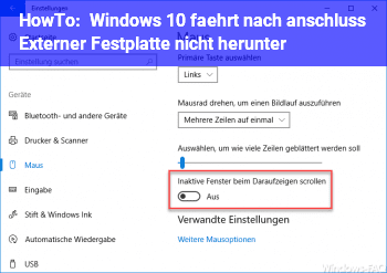 HowTo Windows 10 fährt nach anschluss Externer Festplatte nicht herunter