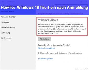 HowTo Windows 10 friert ein nach Anmeldung