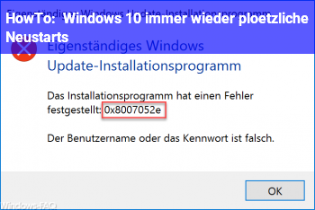HowTo Windows 10 immer wieder plötzliche Neustarts