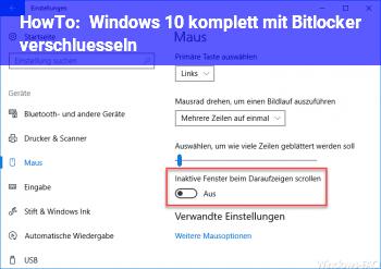 HowTo Windows 10 komplett mit Bitlocker verschlüsseln