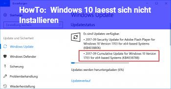 HowTo Windows 10 lässt sich nicht Installieren..