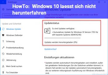 HowTo Windows 10 lässt sich nicht herunterfahren