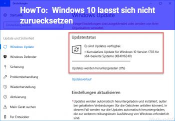 HowTo Windows 10 lässt sich nicht zurücksetzen