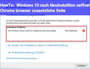 HowTo Windows 10 nach Neuinstalltion öffnet Chrome browser zusätzliche Seite
