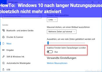 HowTo Windows 10 nach langer Nutzungspause plötzlich nicht mehr aktiviert