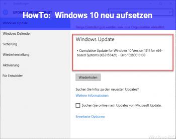 HowTo Windows 10 neu aufsetzen?