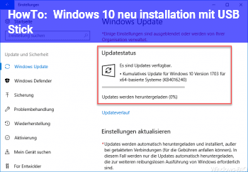 HowTo Windows 10 neu installation mit USB Stick