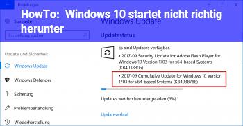 HowTo Windows 10 startet nicht richtig herunter!