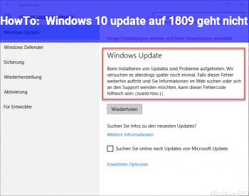 HowTo Windows 10 update auf 1809 geht nicht