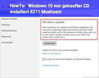 HowTo Windows 10 von gekaufter CD installiert – Mühsam!