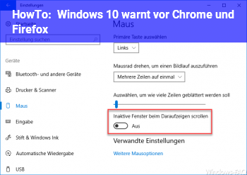HowTo Windows 10 warnt vor Chrome und Firefox