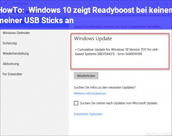 HowTo Windows 10 zeigt Readyboost bei keinem meiner USB Sticks an.